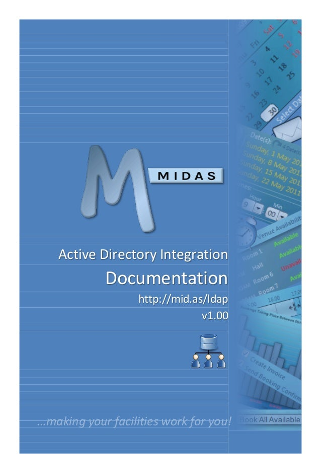 Active Directory Integration Documentation http://mid.as/ldap v1.00 …making your facilities work for you!