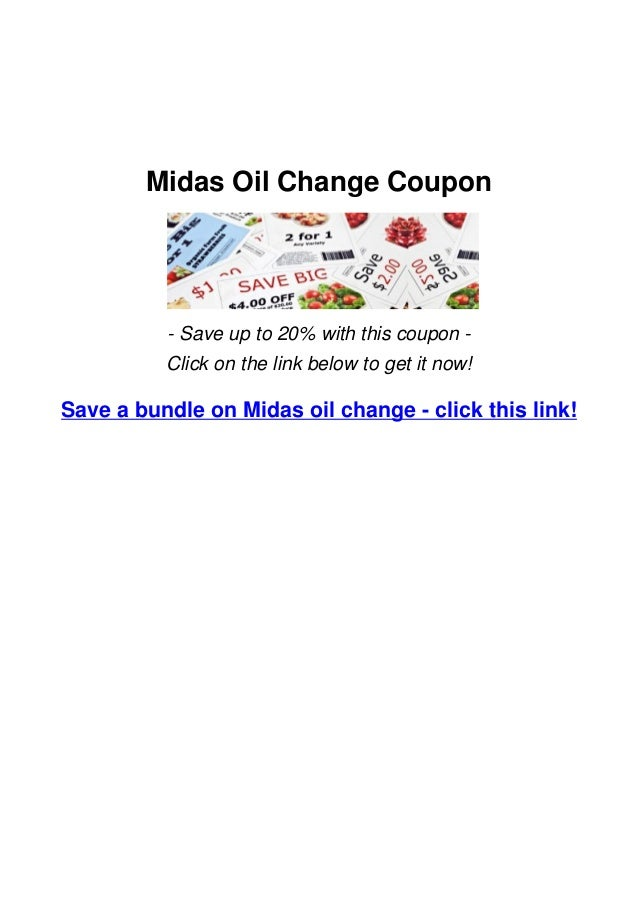 Midas Oil Change Coupon Get A Discount Now