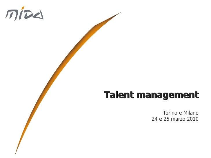 Talent management Torino e Milano 24 e 25 marzo 2010