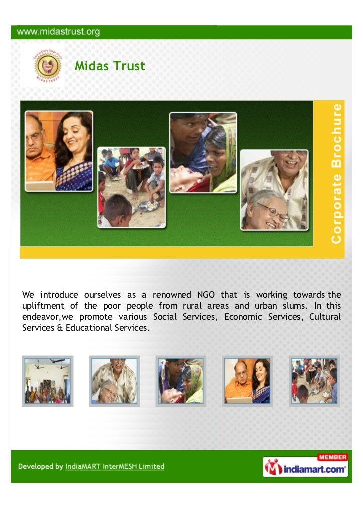 Midas TrustWe introduce ourselves as a renowned NGO that is working towards theupliftment of the poor people from rural ar...