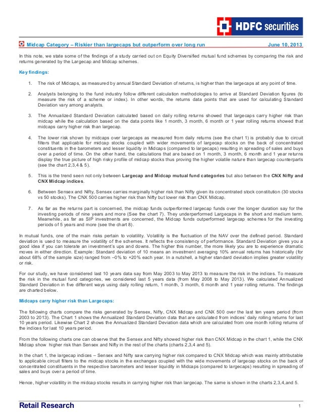 Retail Research 1Midcap Category – Riskier than largecaps but outperform over long run June 10, 2013In this note, we state...