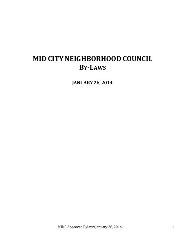 MINC Approved Bylaws January 26, 2014 1 MID CITY NEIGHBORHOOD COUNCIL BY-LAWS JANUARY 26, 2014