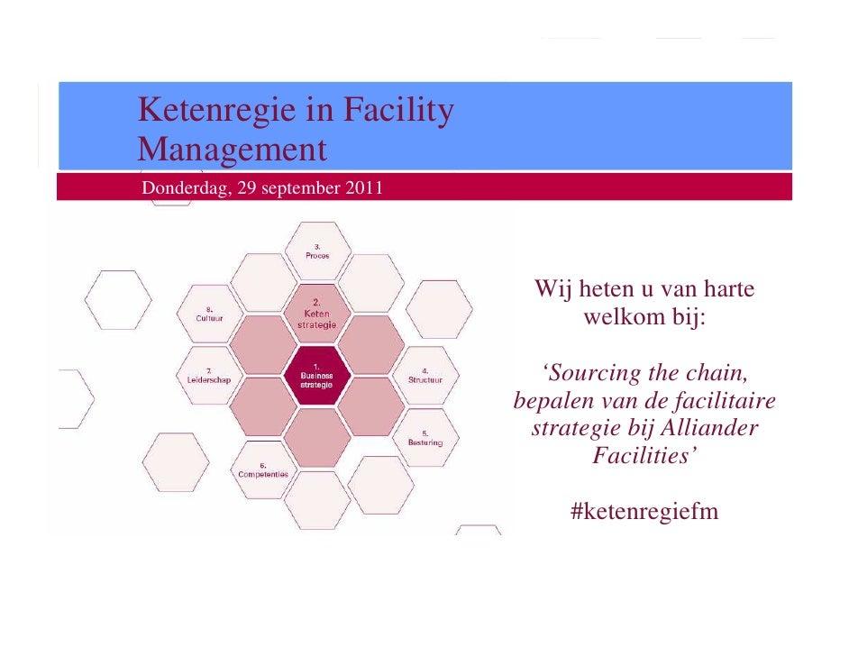 Workshop KetenregieKetenregie in FacilityManagement Donderdag, 29 september 2011                                          ...