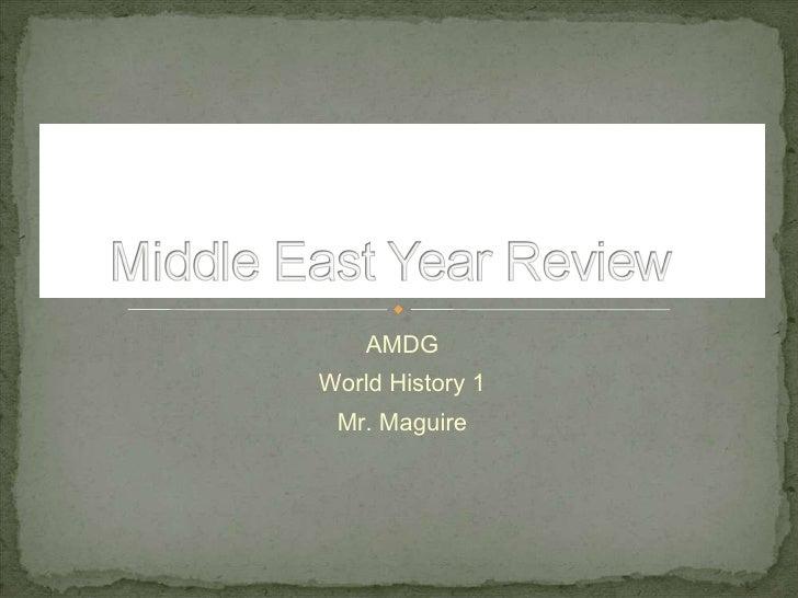 AMDG World History 1 Mr. Maguire