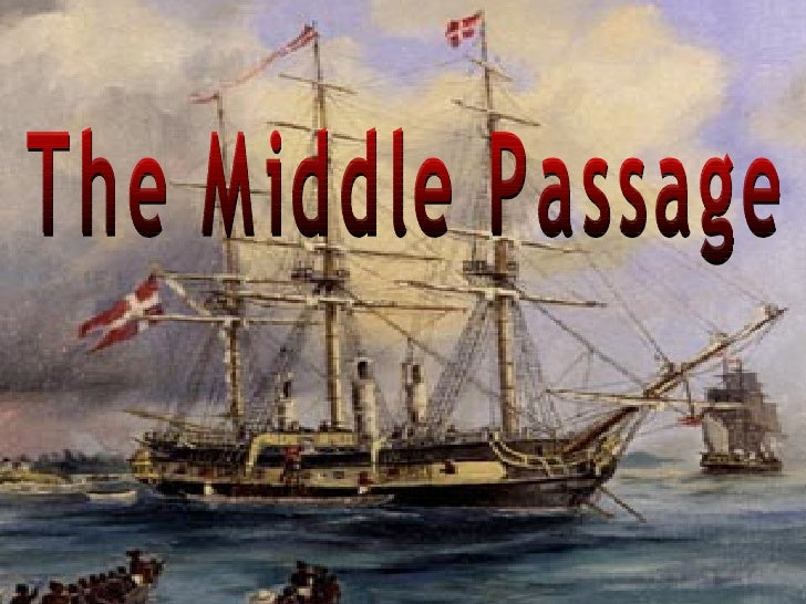 middle passage  the middle passage