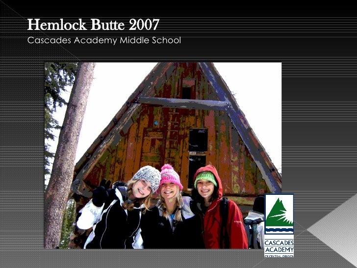 Hemlock Butte 2007 Cascades Academy Middle School