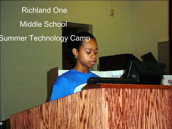 Richland One Middle School  Summer Technology Camp