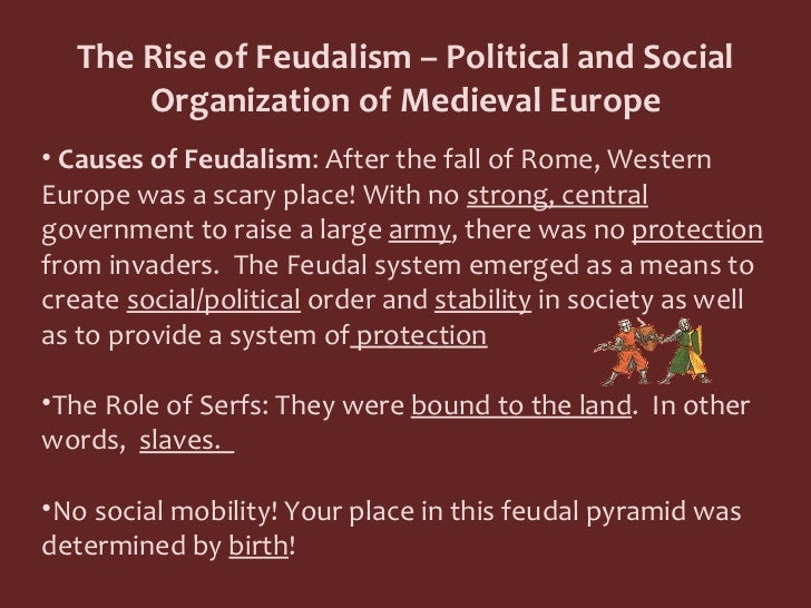 the rise and fall of feudalism essay
