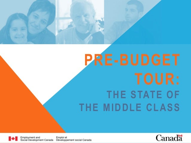 PRE-BUDGET TOUR: THE STATE OF THE MIDDLE CLASS