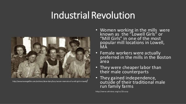 """IndustrialRevolution • Women working in the mills were known as the """"Lowell Girls"""" or """"Mill Girls"""" in one of the most popu..."""