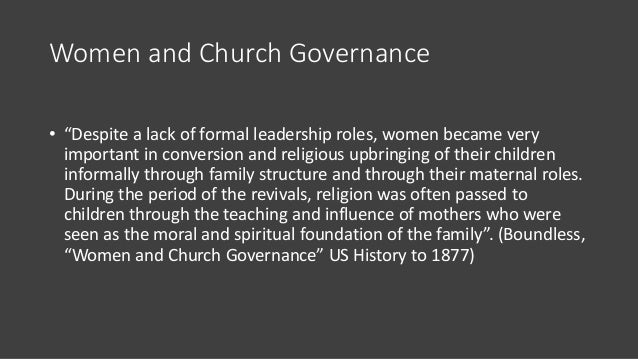 """Women and Church Governance • """"Despite a lack of formal leadership roles, women became very important in conversion and re..."""