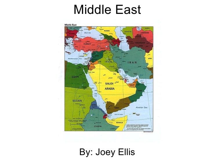 Middle East By: Joey Ellis