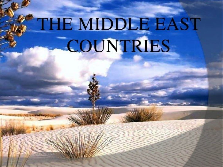 THE MIDDLE EAST COUNTRIES<br />