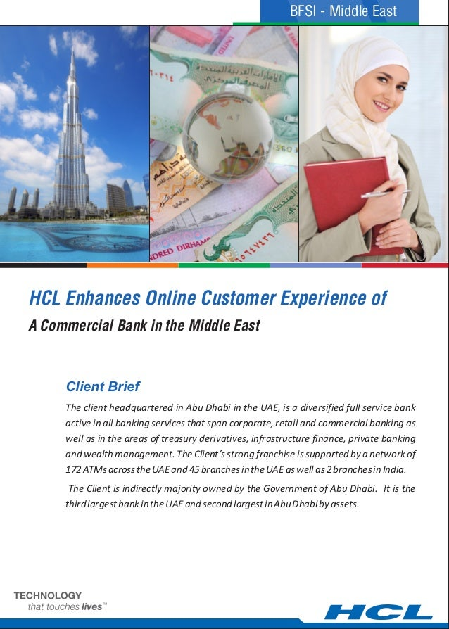 HCL Enhances Online Customer Experience of The client headquartered in Abu Dhabi in the UAE, is a diversified full service...