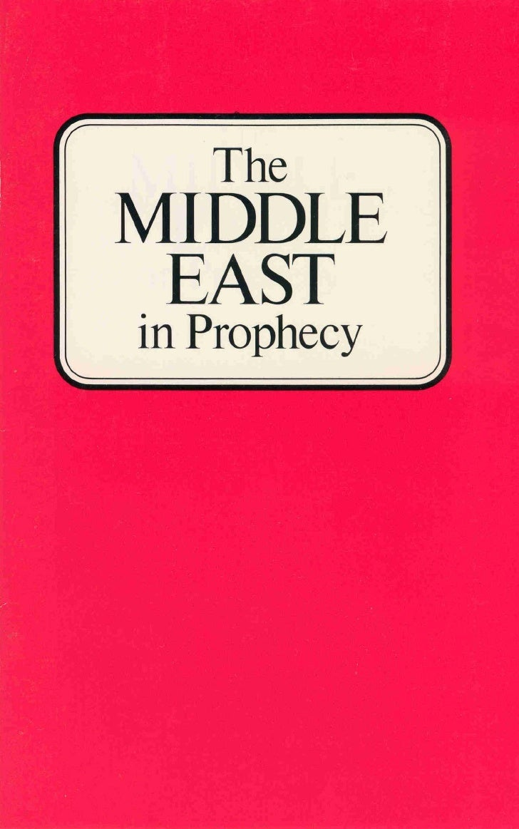 Middle east in prophecy (prelim 1972)