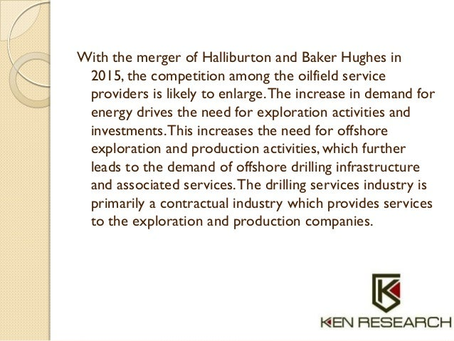 With the merger of Halliburton and Baker Hughes in 2015, the competition among the oilfield service providers is likely to...