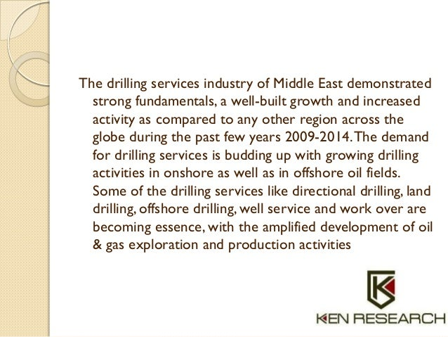 The drilling services industry of Middle East demonstrated strong fundamentals, a well-built growth and increased activity...