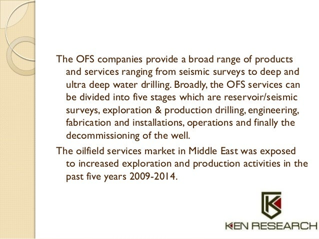 The OFS companies provide a broad range of products and services ranging from seismic surveys to deep and ultra deep water...