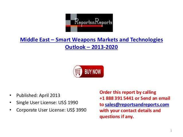 Middle East – Smart Weapons Markets and Technologies Outlook – 2013-2020 • Published: April 2013 • Single User License: US...
