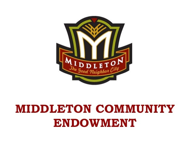 MIDDLETON COMMUNITY ENDOWMENT