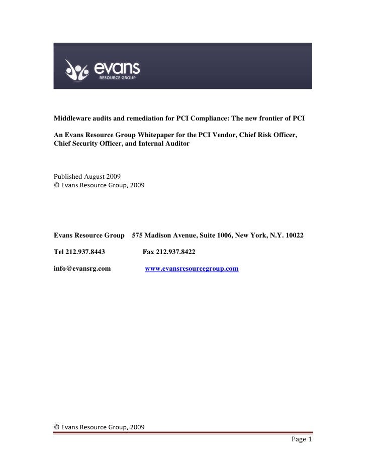 Middleware audits and remediation for PCI Compliance: The new frontier of PCI  An Evans Resource Group Whitepaper for the ...