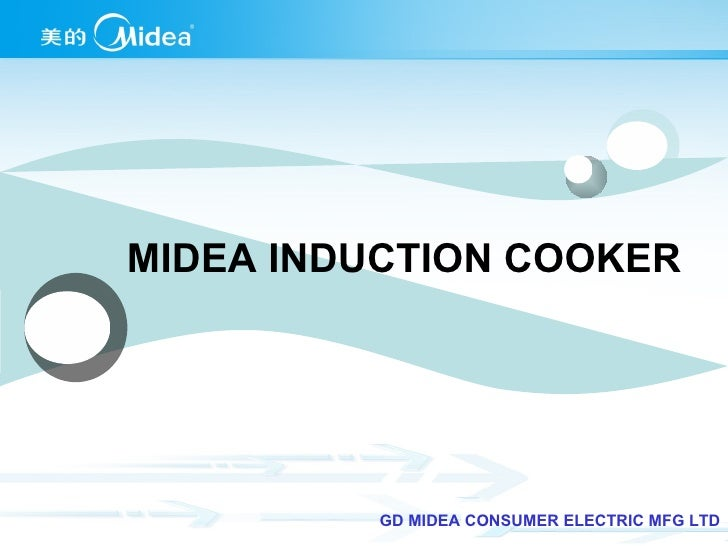 MIDEA INDUCTION COOKER GD MIDEA CONSUMER ELECTRIC MFG LTD