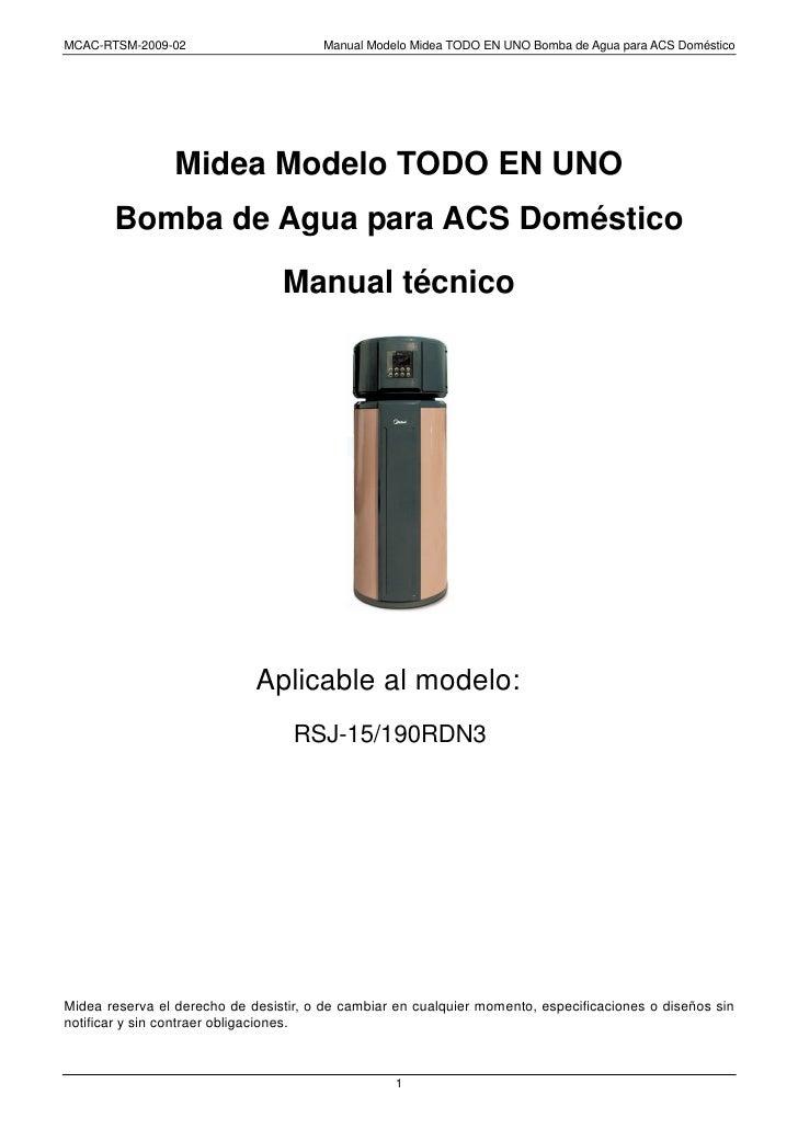 MCAC-RTSM-2009-02                      Manual Modelo Midea TODO EN UNO Bomba de Agua para ACS Doméstico                   ...