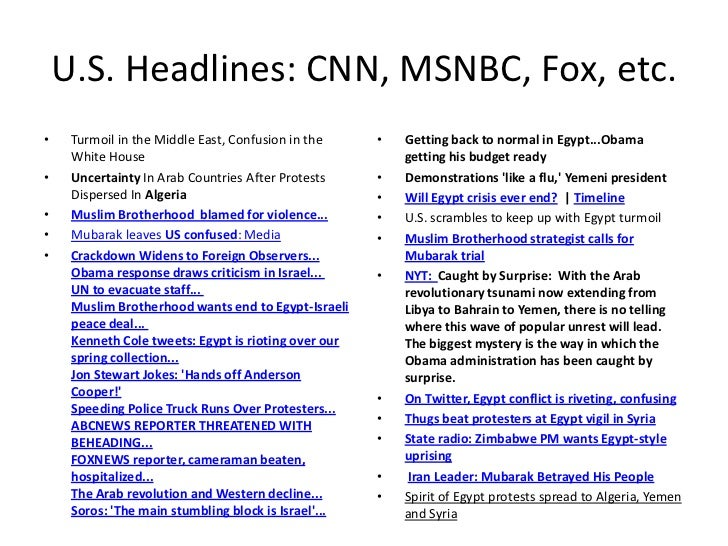 U.S. Headlines: CNN, MSNBC, Fox, etc.<br />Turmoil in the Middle East, Confusion in the White House<br />UncertaintyIn Ar...