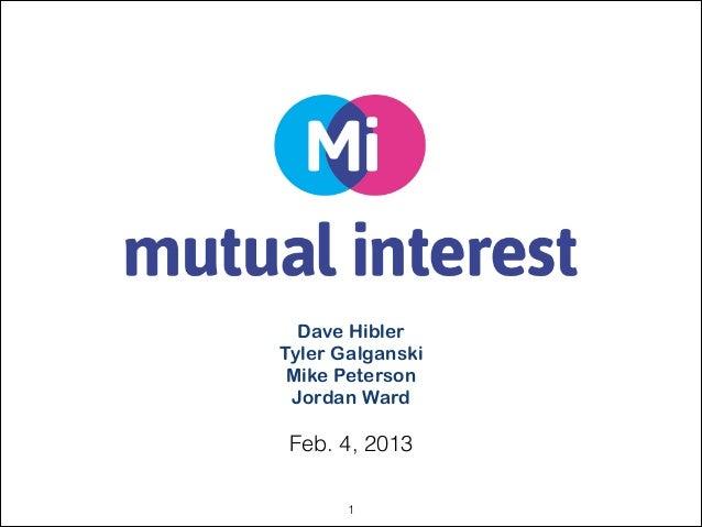 Dave HiblerTyler Galganski Mike Peterson Jordan Ward Feb. 4, 2013       !1