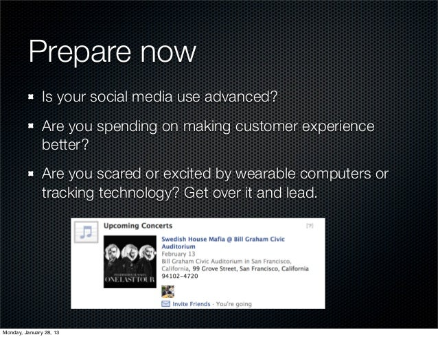 Prepare now               Is your social media use advanced?               Are you spending on making customer experience ...
