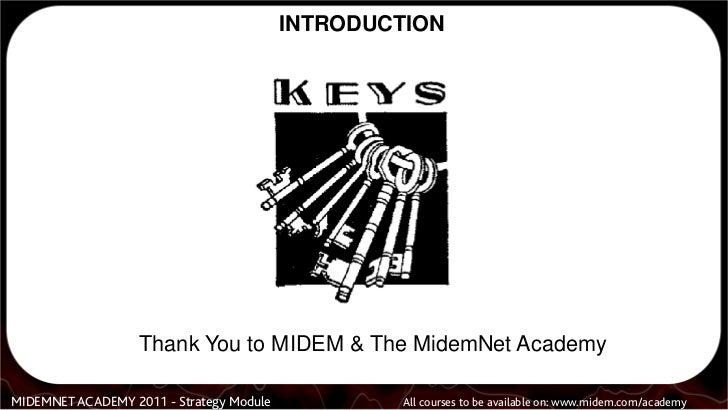 Rynda Laurel Midem 2011 Keys to Music Startups a/k/a Startups are like rock bands. Slide 2