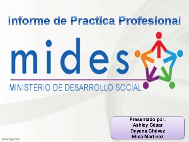Presentado por:Ashley CésarDayana ChávezElida Martínez