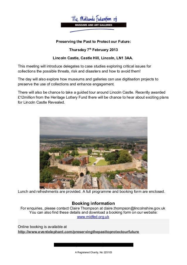 Preserving the Past to Protect our Future:                               Thursday 7th February 2013                     Li...