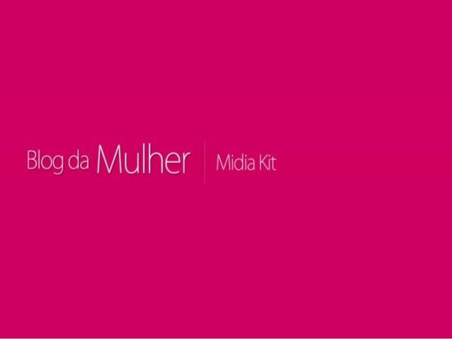 Blog da Mulher - Midia Kit