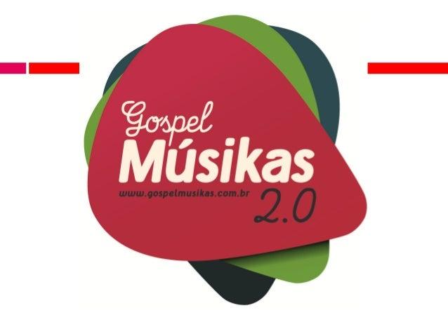 PORTAL GOSPEL MÚSIKAS Midia-Kit 2013
