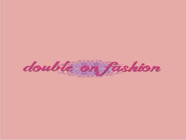 """Iniciado em 2013,o blog """"Double on Fashion"""" é um projeto de duas amigas... Uma apaixonada por maquiagem e a outra por moda..."""