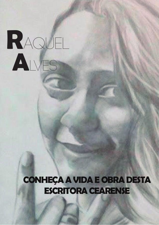 Alves CONHEÇAAVIDAEOBRADESTA ESCRITORACEARENSE Raquel
