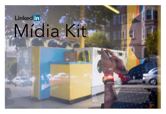 Mídia Kit - Soluções de Marketing no LinkedIn