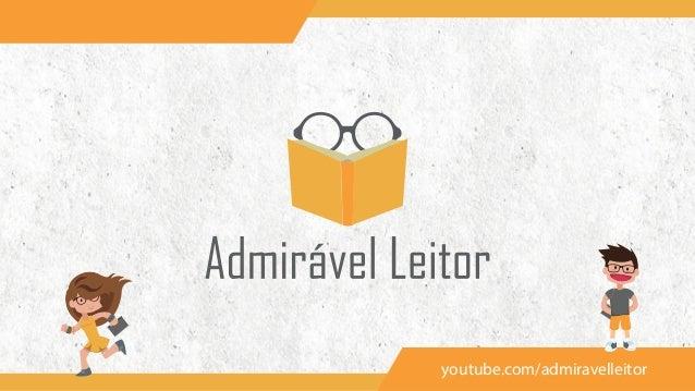 youtube.com/admiravelleitor