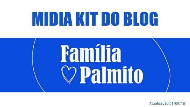 MIDIA KIT DO BLOG Atualização 01/09/18