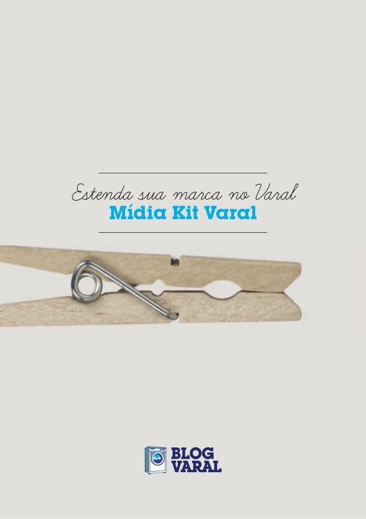Estenda sua marca no Varal    Mídia Kit Varal