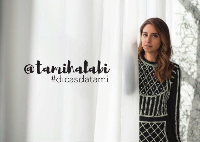@tamihalabi #dicasdatami