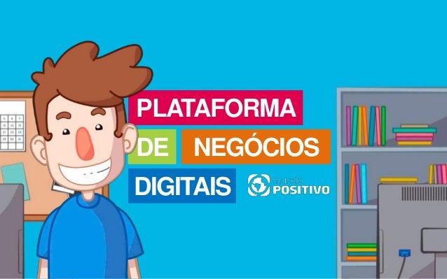PLATAFORMA NEGÓCIOS DIGITAIS DE