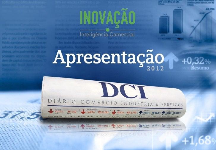O DCI no Brasil  Moderno e de fácil leitura o jornal DCI coloca o leitor diariamente  com as noticias dos setores mais est...