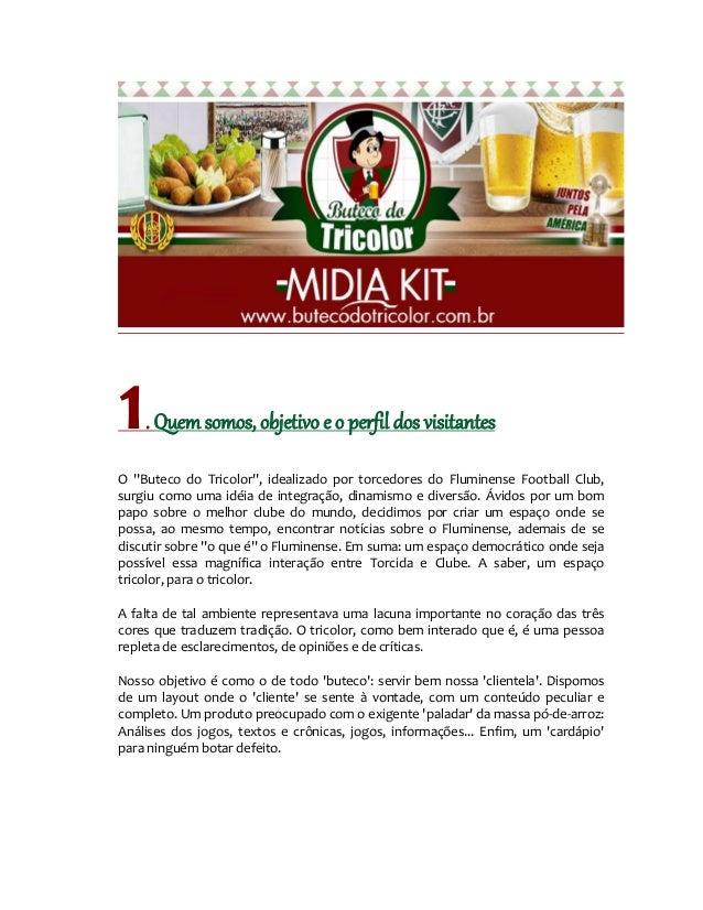"""1   . Quem somos, objetivo e o perfil dos visitantesO """"Buteco do Tricolor"""", idealizado por torcedores do Fluminense Footba..."""