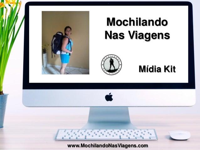 Q Mochilando Nas Viagens Mídia Kit www.MochilandoNasViagens.com