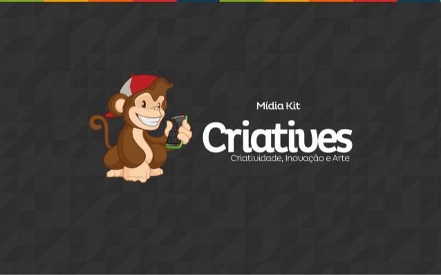 Midia kit Criatives - www.criatives.com.br