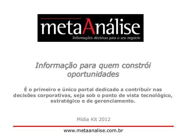 Informação para quem constrói oportunidades É o primeiro e único portal dedicado a contribuir nas decisões corporativas, s...