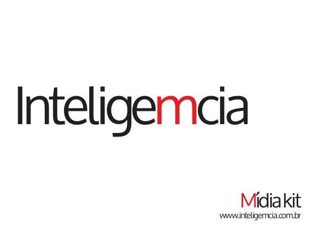 Inteligemcia Mídiakit www.inteligemcia.com.br