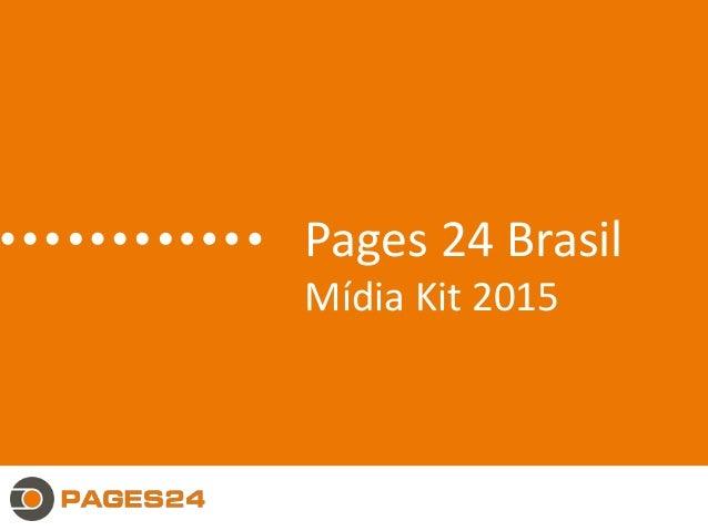 Pages 24 Brasil Mídia Kit 2015